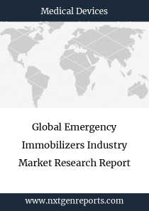 Global Emergency Immobilizers Industry Market Research Report