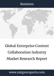 Global Enterprise Content Collaboration Industry Market Research Report