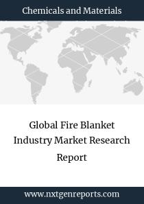 Global Fire Blanket Industry Market Research Report