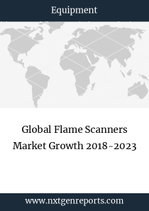 Global Flame Scanners Market Growth 2018-2023