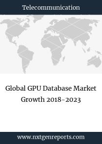 Global GPU Database Market Growth 2018-2023