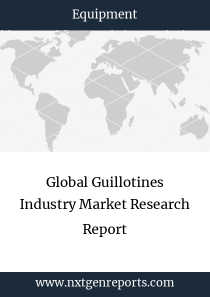 Global Guillotines Industry Market Research Report