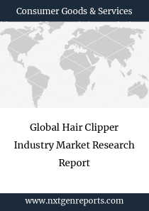 Global Hair Clipper Industry Market Research Report