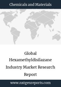 Global Hexamethyldisilazane Industry Market Research Report