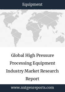 Global High Pressure Processing Equipment Industry Market Research Report
