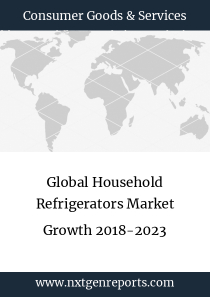 Global Household Refrigerators Market Growth 2018-2023