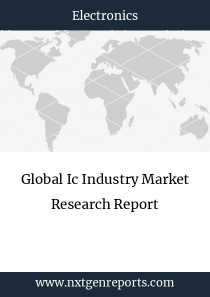 Global Ic Industry Market Research Report
