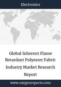 Global Inherent Flame Retardant Polyester Fabric Industry Market Research Report