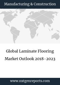 Global Laminate Flooring Market Outlook 2018-2023