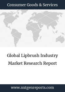 Global Lipbrush Industry Market Research Report
