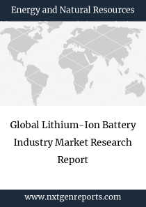 Global Lithium-Ion Battery Industry Market Research Report