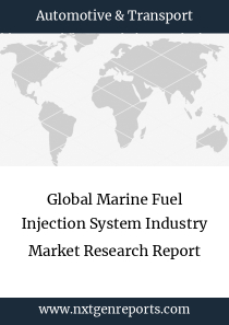 Global Marine Fuel Injection System Industry Market Research Report