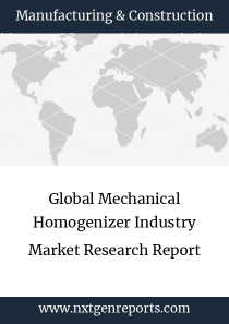 Global Mechanical Homogenizer Industry Market Research Report