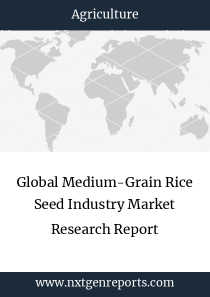 Global Medium-Grain Rice Seed Industry Market Research Report