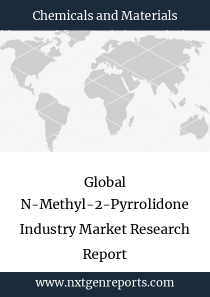 Global N-Methyl-2-Pyrrolidone Industry Market Research Report