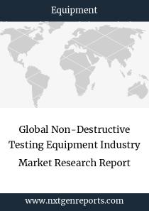 Global Non-Destructive Testing Equipment Industry Market Research Report