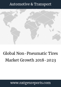 Global Non-Pneumatic Tires Market Growth 2018-2023