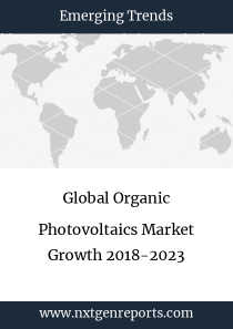 Global Organic Photovoltaics Market Growth 2018-2023