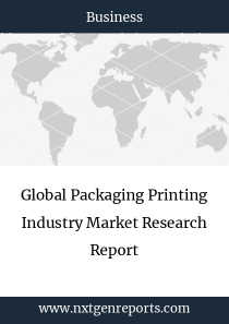 Global Packaging Printing Industry Market Research Report
