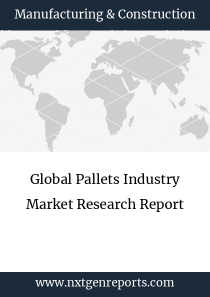 Global Pallets Industry Market Research Report