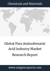 Global Para Aminobenzoic Acid Industry Market Research Report