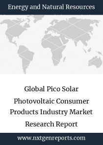 Global Pico Solar Photovoltaic Consumer Products Industry Market Research Report