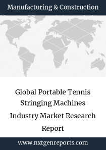 Global Portable Tennis Stringing Machines Industry Market Research Report