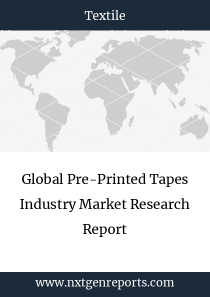 Global Pre-Printed Tapes Industry Market Research Report