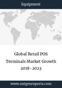 Global Retail POS Terminals Market Growth 2018-2023