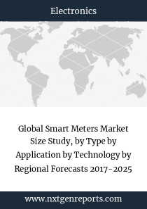 Global Smart Meters Market Size Study, by Type by Application by Technology by Regional Forecasts 2017-2025