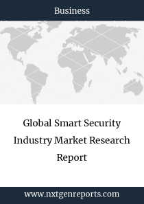 Global Smart Security Industry Market Research Report