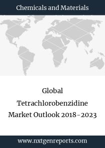 Global Tetrachlorobenzidine Market Outlook 2018-2023