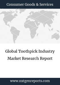 Global Toothpick Industry Market Research Report