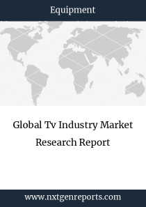 Global Tv Industry Market Research Report