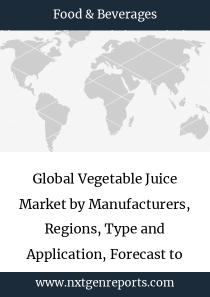 Global Vegetable Juice Market by Manufacturers, Regions, Type and Application, Forecast to 2023