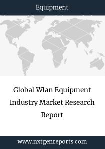 Global Wlan Equipment Industry Market Research Report