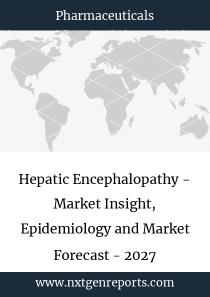 Hepatic Encephalopathy - Market Insight, Epidemiology and Market Forecast - 2027
