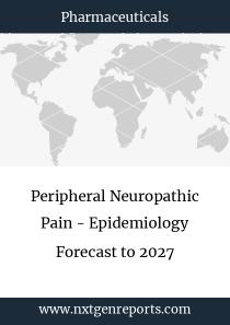Peripheral Neuropathic Pain - Epidemiology Forecast to 2027