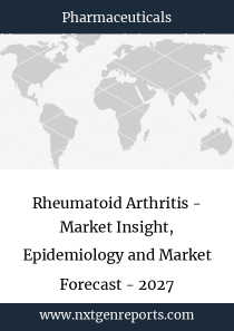 Rheumatoid Arthritis - Market Insight, Epidemiology and Market Forecast - 2027