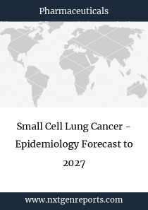 Small Cell Lung Cancer - Epidemiology Forecast to 2027