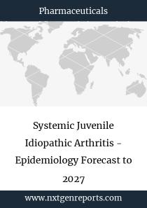Systemic Juvenile Idiopathic Arthritis - Epidemiology Forecast to 2027