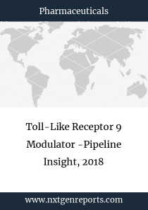 Toll-Like Receptor 9 Modulator -Pipeline Insight, 2018