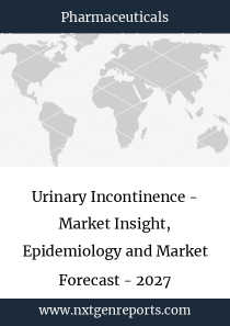 Urinary Incontinence - Market Insight, Epidemiology and Market Forecast - 2027