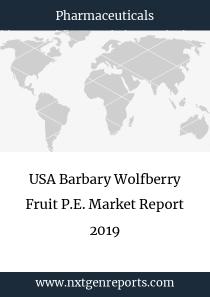 USA Barbary Wolfberry Fruit P.E. Market Report 2019