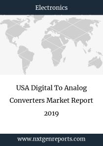 USA Digital To Analog Converters Market Report 2019