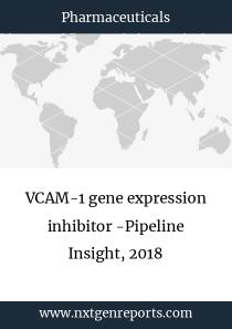 VCAM-1 gene expression inhibitor -Pipeline Insight, 2018