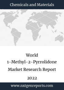 World 1-Methyl-2-Pyrrolidone Market Research Report 2022