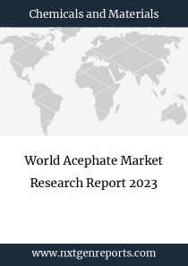 World Acephate Market Research Report 2023
