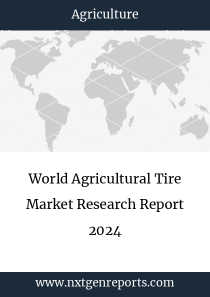 World Agricultural Tire Market Research Report 2024
