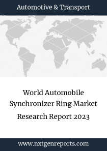 World Automobile Synchronizer Ring Market Research Report 2023